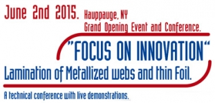 """Focus on innovation"" Lamination of Metallized webs and thin Foil - 2/6/2015"